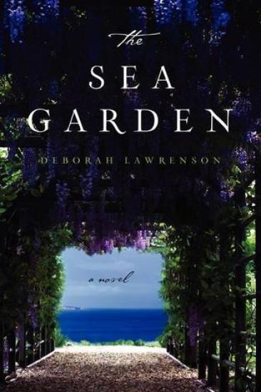 Early Review – The Sea Garden by Deborah Lawrenson