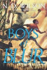 Boys Of Blur by ND Wilson | Book Review
