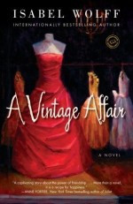 Short and Sweet Review – A Vintage Affair by Isabel Wolff