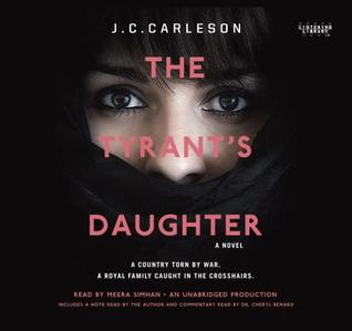 The Tyrant's Daughter by JC Carleson   Audiobook Review