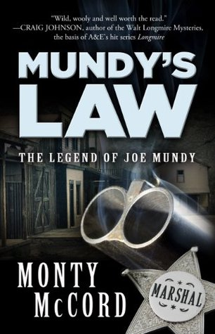 Mundy's Law: The Legend of Joe Mundy