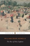 The Rise of Silas Lapham (Penguin Classics)