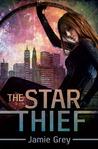 The Star Thief (Star Thief Chronicles, #1)