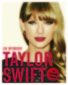 Taylor Swift: The Unofficial Story: Platinum Edition