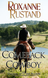 Comeback Cowboy  (Shadows of the Rockies, #1)