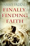 Finally Finding Faith