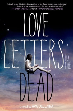 Love Letters to the Dead by Ava Dellaira Review: Get the tissues ready