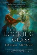 {Review +Giveaway} The Looking Glass by Jessica Arnold