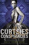 Curtsies and Conspiracies