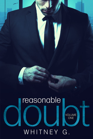 Reasonable Doubt (Volume 1) By Whitney Garcia Williams (1/2)