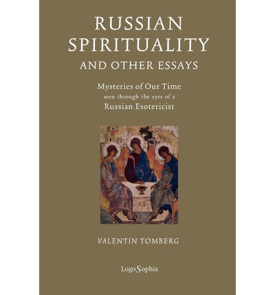 Russian Spirituality And Other Essays Mysteries Of Our