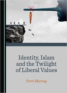Identity, Islam, and the Twilight of Liberal Values—A Review - Quillette