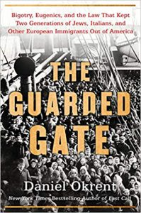 The Guarded Gate' Review: Elites and Their Eugenics Projects - Quillette