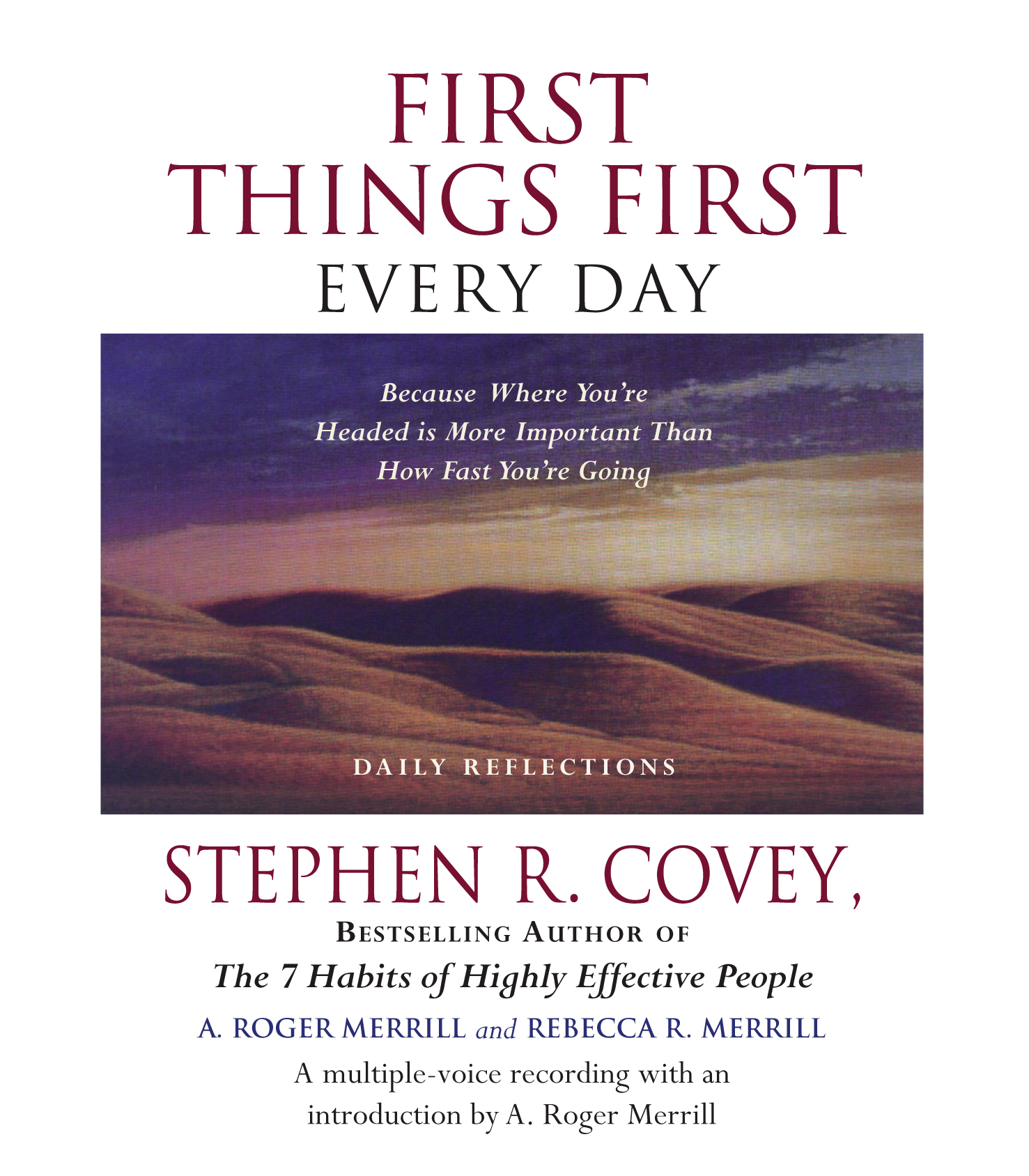 First Things First Stephen R Covey