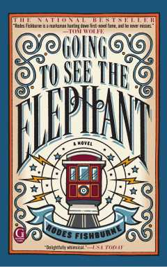 going to see the elephant books about san francisco