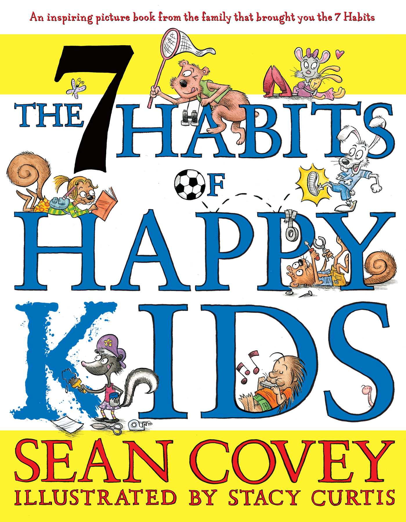 The 7 Habits Of Happy Kids Ebook By Sean Covey Stacy Curtis