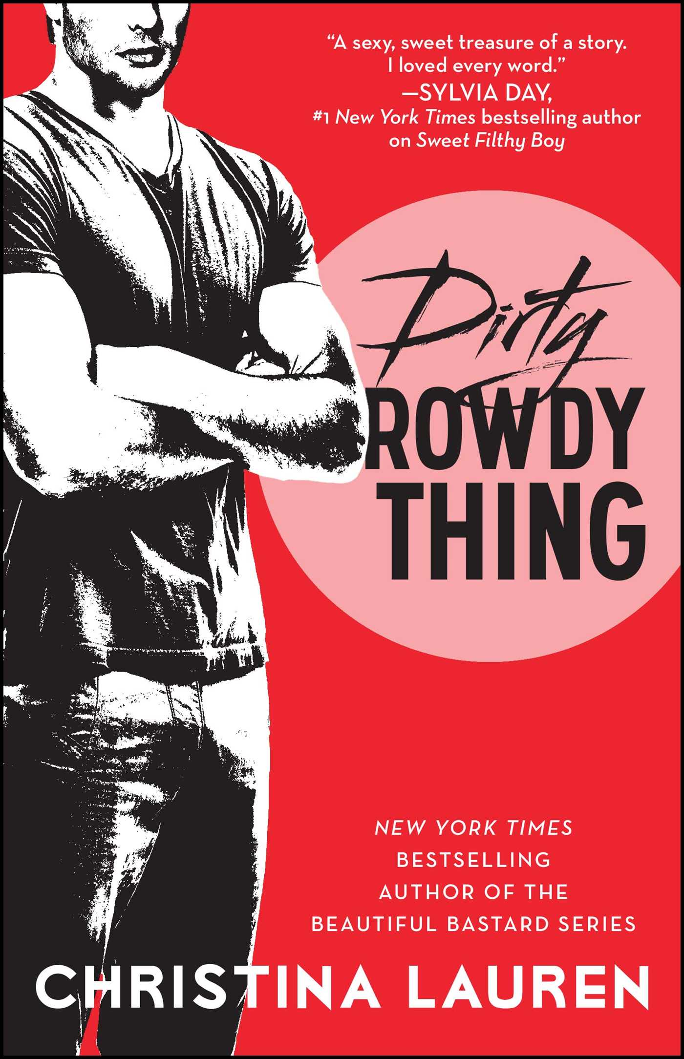 Image result for christina lauren dirty rowdy thing book cover
