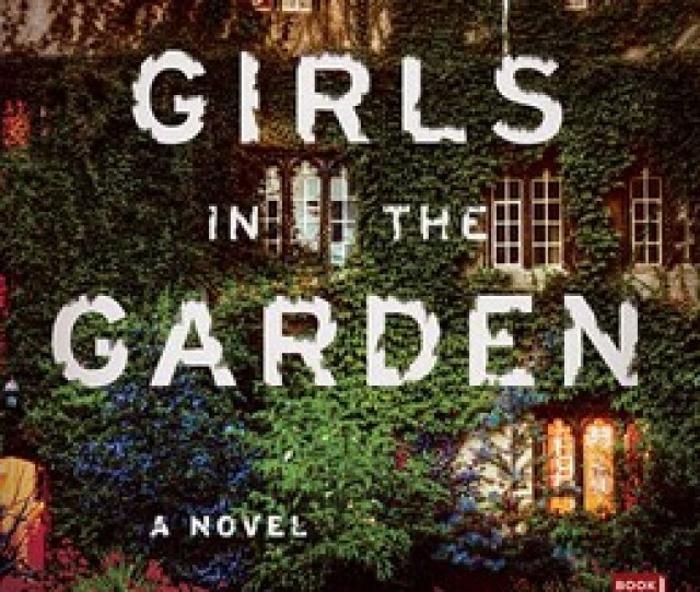 The Girls In The Garden Book By Lisa Jewell Official Publisher Page Simon Schuster