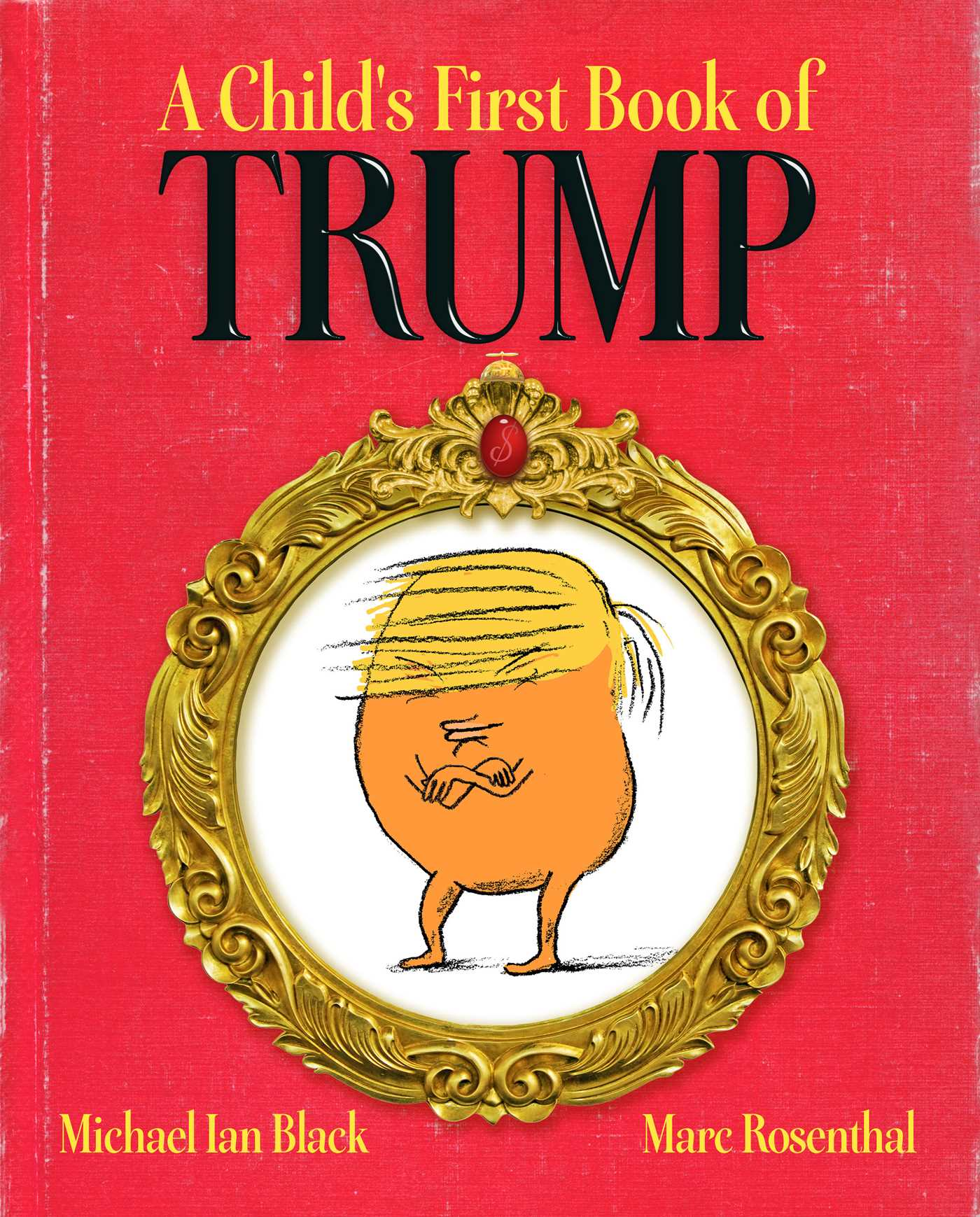 Image result for a child's first book of Trump publisher