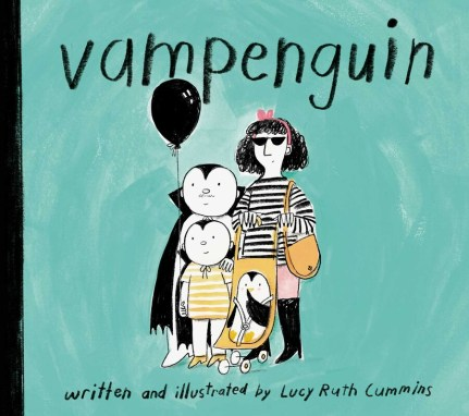 Vampenguin   Book by Lucy Ruth Cummins   Official Publisher Page   Simon &  Schuster