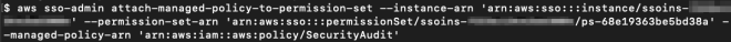 Figure 9: Attaching the AWS managed policy SecurityAudit to the AuditAccess permission set