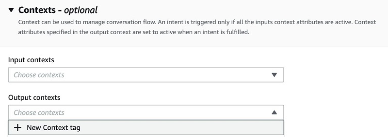 Under Contexts, for Output contexts, choose New Context tag.