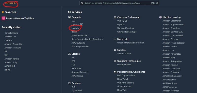 In the top left corner, click on the Services drop down menu and select Lambda in the Compute section.
