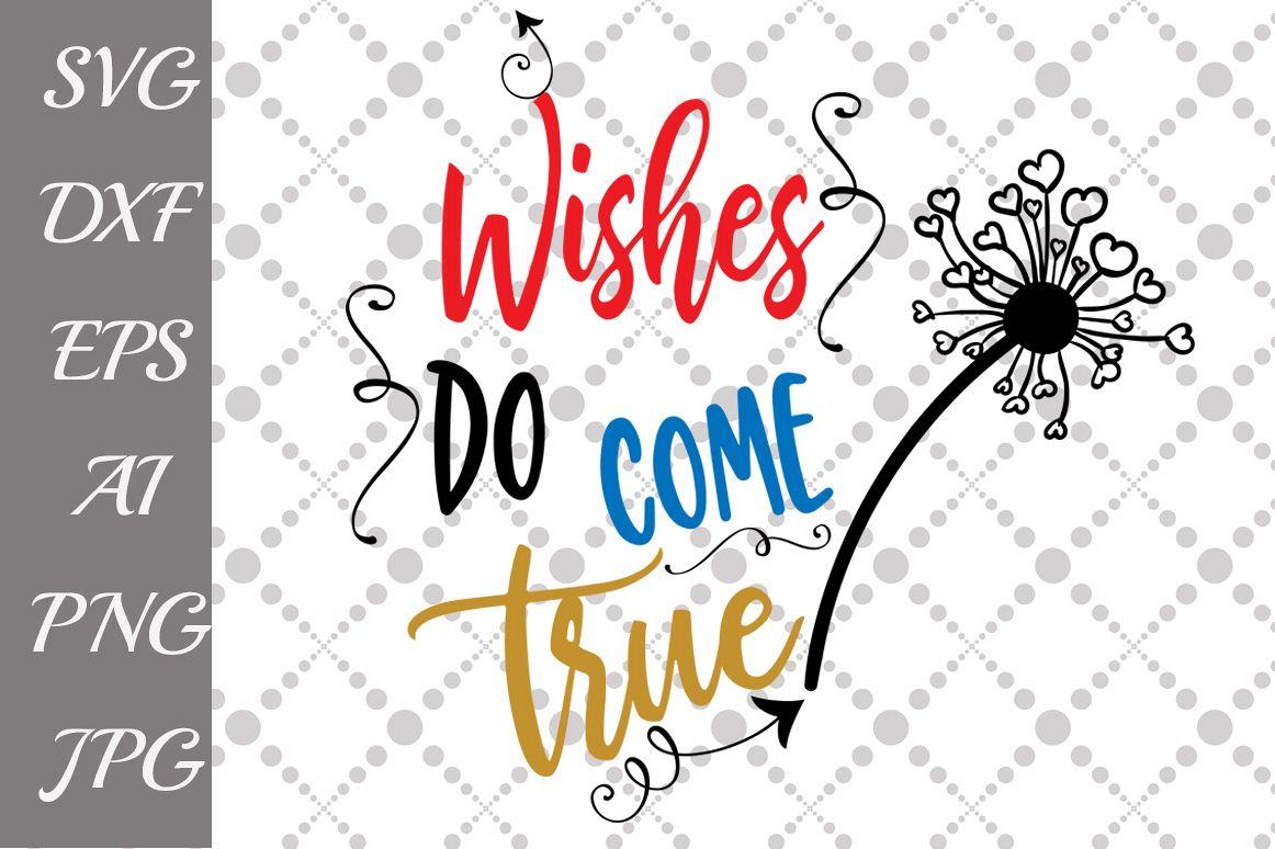 Wishes Do Come True Svg By Prettydesign