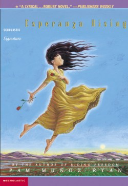 Esperanza Rising by Pam Munos Ryan