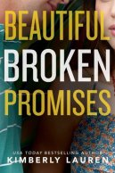 Beautiful Broken Promises (Broken Series Book 3)