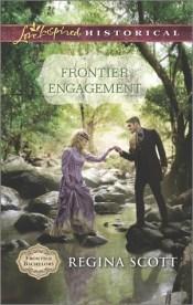 Frontier Engagement (Frontier Bachelors, #3)