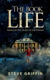 The Book of Life by Steve Griffin