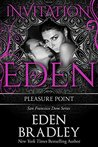Pleasure Point: Invitation to Eden (San Francisco Dom #3; Invitation to Eden #16)