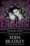 Pleasure Point: Invitation to Eden (San Francisco Dom #3; Invitation to Eden #16)