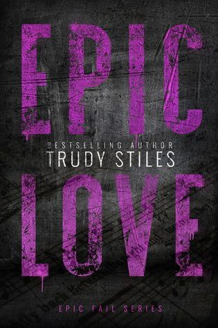RELEASE BLITZ:  Epic Love by Trudy Stiles