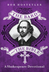 The Bard and the Bible: A Shakespeare Devotional