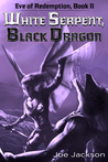 White Serpent, Black Dragon