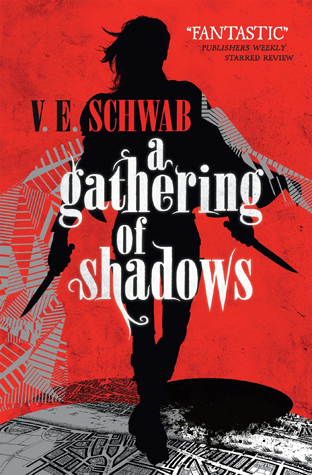 A Gathering of Shadows by V.E. Schwab | reading, books, book covers, cover love, black, white, red