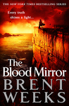 The Blood Mirror (Lightbringer, #4)