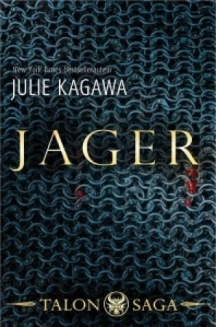 Jager (Talon #3) – Julie Kagawa