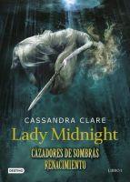 Lady Midnight (Cazadores de sombras: Renacimiento, #1)