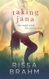Taking Jana