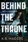 Behind the Throne (The Indranan War #1)