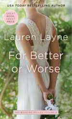 Review: For Better or Worse (The Wedding Belles, #2) by Lauren Layne