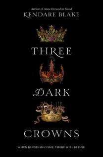 Three Dark Crowns (Untitled, #1)
