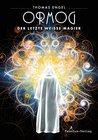 Ormog: Der letzte Weiße Magier