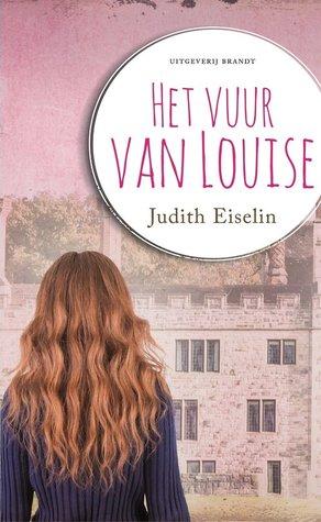 Recensie: Het vuur van Louise van Judith Eiselin