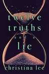 Twelve Truths and a Lie