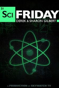 SciFriday with Derek & Sharon Gilbert