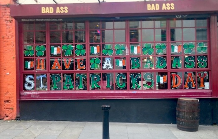 Have a Bad Ass Saint Patrick's day in Dublin